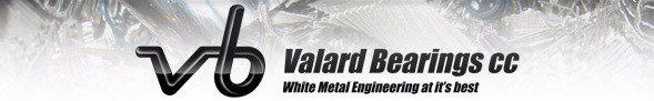 Valard Bearings, Consulting on all types of white metal bearings for more efficient running conditions