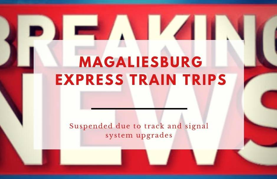 Magaliesburg Express suspended due to signal system and track upgrades